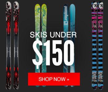 Skis Under $150 ?