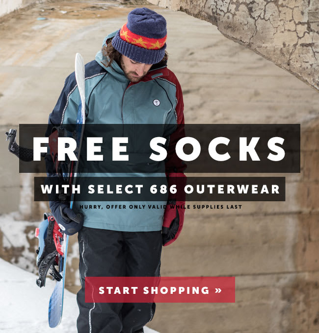 Free Socks With 686 Outerwear