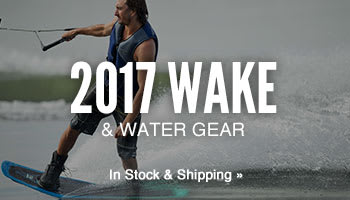 Shop 2017 Wake & Water Gear
