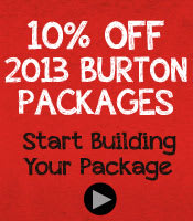 10% Off 2013 Burton Packages