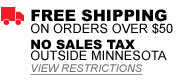 Free Shipping on orders over $50 - No Sales Tax outside Minnesota