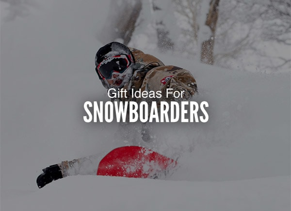 Gift Ideas For Snowboarders �