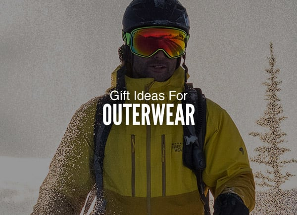 Gift Ideas Outerwear �