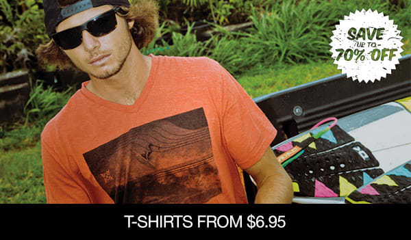 T-Shirts From $6.95 �