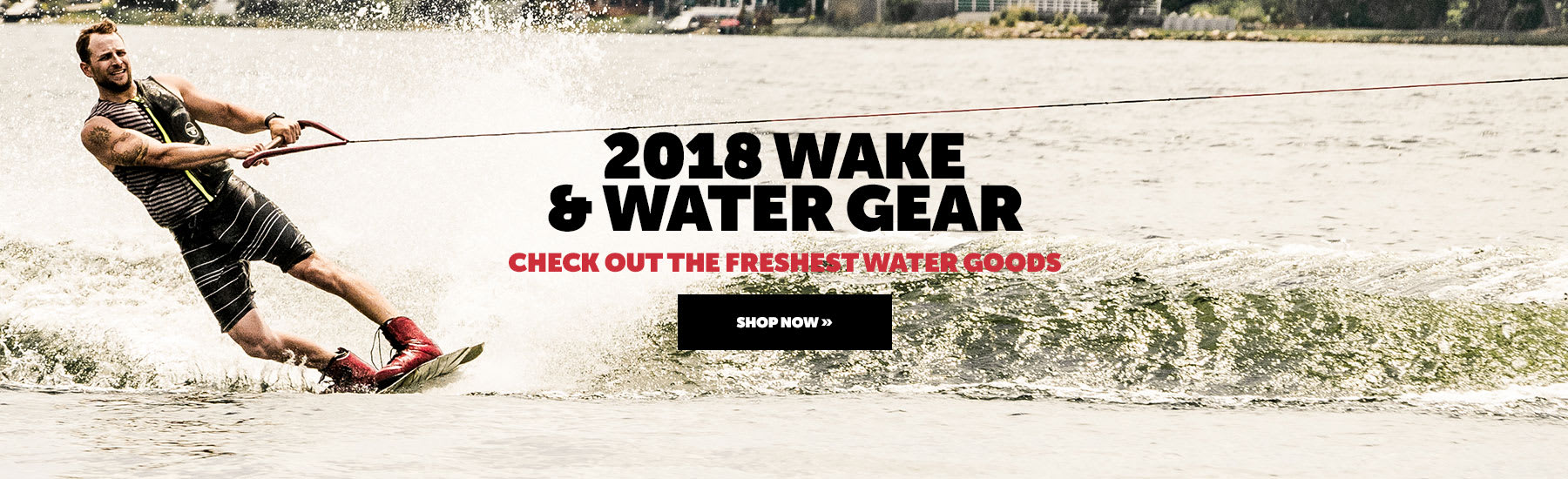 2018 Wake & Water Gear