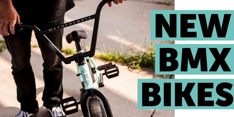 BMX New Arrivals