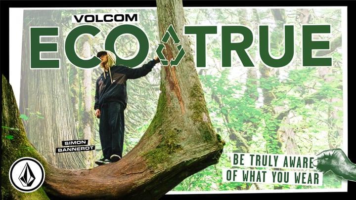 Volcom Eco True