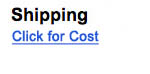 Shipping - Click for Cost